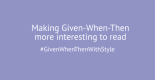 Five ways to make Given-When-Then more interesting to read