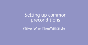 Set up Preconditions: Background, Scenario Outline, or Hooks